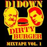 D1Down - Dirty Burger Mix, Vol. 1