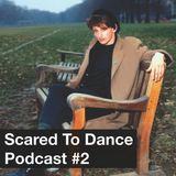 Scared To Dance Podcast #2
