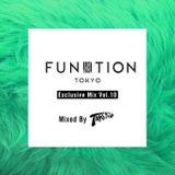 FUNKTION TOKYO Exclusive Mix Vol.10 mix by DJ TAKU