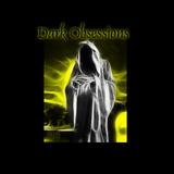 Dark Obsessions XXXIX