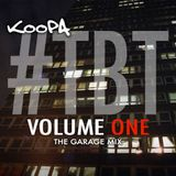 #TBT Volume One - The Garage Mix