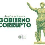 Jesus Ante Un Gobierno Corrupto