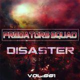Predators Squad - Disaster #001