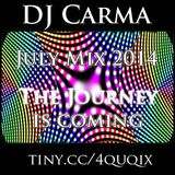 DJ Carma July Mix 2014 The Journey is coming