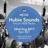 Hubie Sounds 133 - 22nd Aug 2017