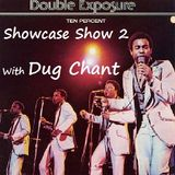 Double Exposure Showcase Show Part 2 with Dug Chant