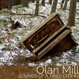 Sounds Of A Tired City #9: Olan Mill