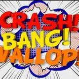 Crash, bang,