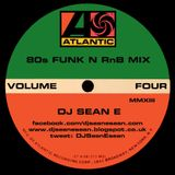 80's Funk N RnB Mix Vol 4 - DJ Sean E