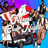 Movie Club Nights - 80's Movie Disco