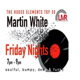 29.06.18 Martin White House Elements top 30