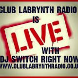 SwITcH Live On www.clublabrynthradio.co.uk Rollin' the Old Skool House 14/2/16