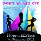 Dance Ya Ass Off