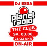 DJ Essa - planet radio the club - Juni 2017