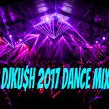 DJKU$H 2017 Dance Mix