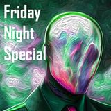 Friday Night Special (Omicron Theta)