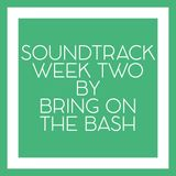 LCBC Soundtrack Week #2