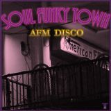Soul Funky Town -2- (AFM Disco) by TWork's