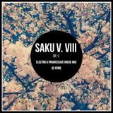 Saku V. VIII (Electro & Progressive House Mix)