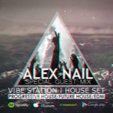 Alex Nail - Vibe Station (Sound Quality special set)