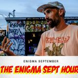 The Enigma Sept Hour - Episode 9 featuring Big Lo