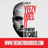 Yeezy Does It - The Kanye West Party - Mixed by DJ Cable ( @DJCable )