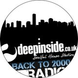 BACK TO 2000 with DEEPINSIDE Radio