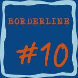 Borderline #10