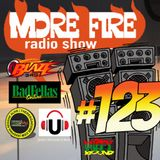 More Fire Radio Show #123 Week of Nov 7th 2016 with Crossfire from Unity Sound.