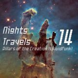 ♪@YoanDelipe - Nights Travels 14 (Pillars of Creation) #LiquidFunk #SoulfulDnB