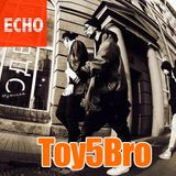 """Radio """"ECHO"""" presents """"Weekend guest mix"""" from - TOY5BRO (13/01/2017) By Radio ECHO"""