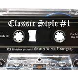 DJ Babyface presents Classic Style #1 (Side B) - Gabriel Rican Rodriguez