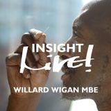Insight Live! - Willard Wigan MBE - Live! Arts Radio Birmingham