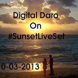 @DaroDJ on #SunsetLiveSet 10-03-2013