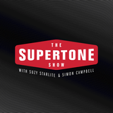 Episode 55: The Supertone Show with Suzy Starlite and Simon Campbell