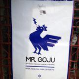 Mr Goju - Live At Gazette 05/07/2013