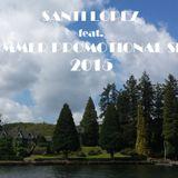 SANTI LOPEZ feat. SUMMER PROMOTIONAL SET 2015