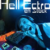 Hell Ectro en Stock #274 - 29-09-2017 - Carte Blanche à Fred Balkayou