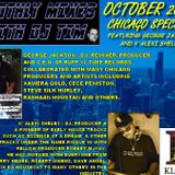 The Monthly Mixes With DJ Tim Featuring George Jackson & K'Alexi Shelby From Chicago - October 2017.