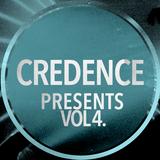 CREDENCE presents... Vol 4
