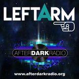 Leftarm: AfterDarkRadio, May Bank Holiday Special 2018. 1992/3 hardcore!