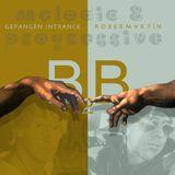 """B2B • 5 """"Gefangen Intrance & Rober Martin"""""""