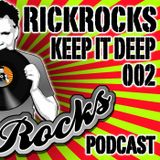 RickRocks - Keep It Deep Podcast episode two