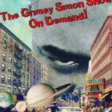 The Grimey Simon Show On Demand - Episode 2 7-21-17