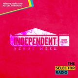 The Selector w/ Independent Venue Week  & iLL BLU