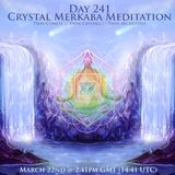 Day 241 Crystal Merkaba Meditation - The Twin Comets