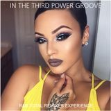 """R&B REMIXED - """"In The Third Power Groove"""""""