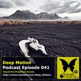 Deep Motion Podcast 041