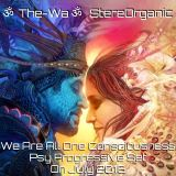 We Are All One Consciousness - Psy Progressive Set on July, 2016