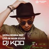 UMF Korea 2017 DJ KOO Live Mixset